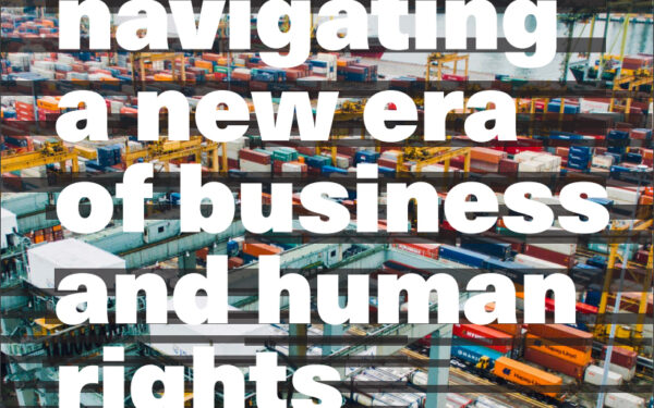 A new era for business and human rights